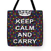Keep Calm And Carry On Poster Print Blue Green Red Polka Dot Background Tote Bag