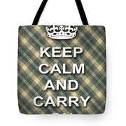 Keep Calm And Carry On Poster Print Green Brown Plaid Background Tote Bag