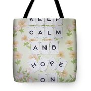 Keep Calm And Hope On Tote Bag