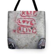 Keep Love Alive Tote Bag