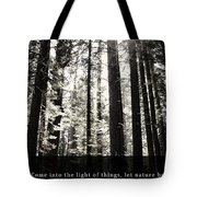 Let Nature Be Your Teacher Tote Bag