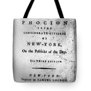 Letter From Phocion, 1784 Tote Bag