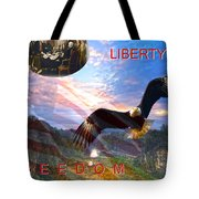 Liberty And Freedom Tote Bag