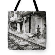 Life By The Tracks In Old Hanoi Tote Bag