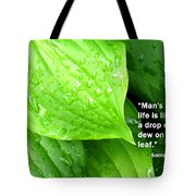 Like A Drop Of Dew Tote Bag