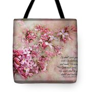 Lilacs With Verse Tote Bag