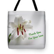 Lily Thank You 2 Tote Bag