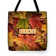 Live-autumn Tote Bag