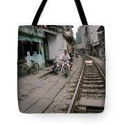 Living By The Tracks In Hanoi Tote Bag