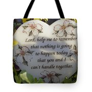 Lord Help Me To Remember Tote Bag