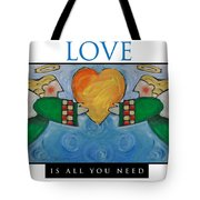 Love Is All You Need Poster Tote Bag