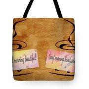 Love Morning Coffee Tote Bag by Georgeta  Blanaru