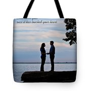 Love Never Goes Tote Bag