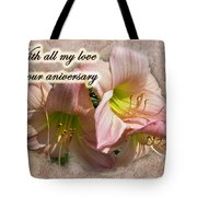 Love On Anniversary - Lilies And Lace Tote Bag