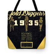 Lullaby Of Broadway Tote Bag
