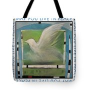 May You Live In Peace Poster Tote Bag