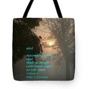 Mist 2 Tote Bag