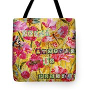 Mixed Media - Dream Anything Is Possible Tote Bag