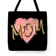 Mom 1 Tote Bag