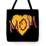 Mom 2 Tote Bag