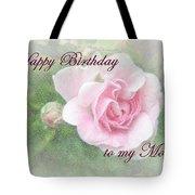 Mom Birthday Greeting Card - Pink Rose Tote Bag
