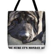 Mondays Tote Bag