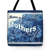 Mothers Day In Blue Tote Bag