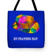My Feather Hat Tote Bag