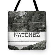 Natchez Tote Bag