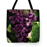 New Wine And Oil Tote Bag