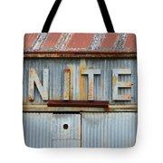 Nite Rusty Metal Sign Tote Bag