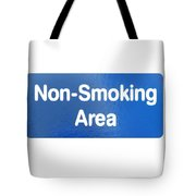 Non Smoking Area Tote Bag