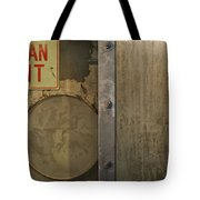 Not An Exit Tote Bag