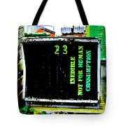 Not For Human Consumption Tote Bag