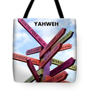 Not Your Way But Yahweh Tote Bag