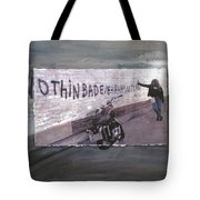 Nothin Bad Ever Happens To Me Tote Bag