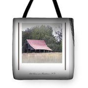 Old Barn - Edge Of The Field Tote Bag
