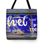 Old Pipe Tobacco Sign On Barn Wood Tote Bag
