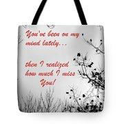 On My Mind Tote Bag