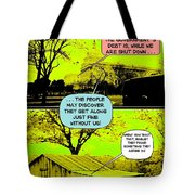 On The Bright Side 2 Agreement Tote Bag
