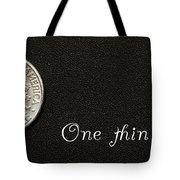 One Thin Dime Tote Bag