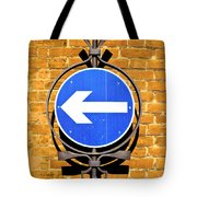 One Way Sign Tote Bag by Tom Gowanlock