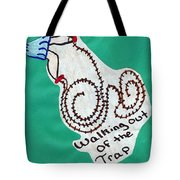 Out Of The Trap Tote Bag