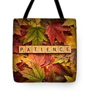 Patience-autumn Tote Bag