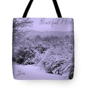 Peaceful Holidays To You Tote Bag