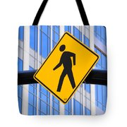 Pedestrian Crosswalk Sign In Business District Tote Bag by Gary Whitton