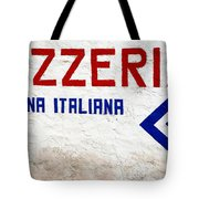 Pizzeria Advertising Sign Tote Bag