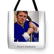 Play Harder Tote Bag