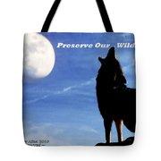 Preserve Our Wildlife Tote Bag