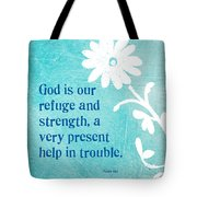 Refuge And Strength Tote Bag by Linda Woods